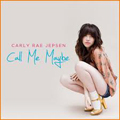 Carly Rae Jepsen:Call me maybe