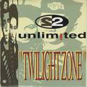 2 Unlimited:Twilight Zone