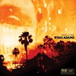 Ryan Adams:Ashes & Fire