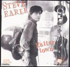 Steve Earle:Guitar Town