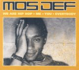 Mos Def:We are Hip Hop - Me You Everybody