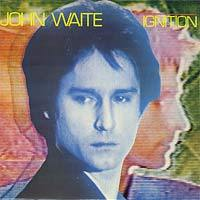 John Waite:Ignition