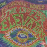 3cd: 13th Floor Elevators: The Psychedelic World Of