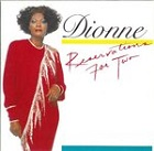 Dionne Warwick:Reservations For Two