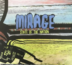 State Of The Nation: Mirage
