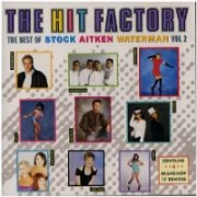 Stock Aitken Waterman - The Hit Factory:The Best Of Stock Aitken Waterman Vol. 2
