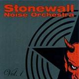 StoneWall noise orchestra:Vol 1