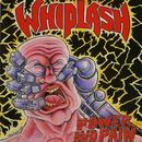 Whiplash: Power and pain + Ticket to mayhem