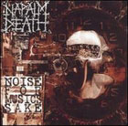 Napalm Death: Noise for Musics Sake