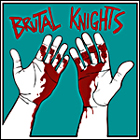 Brutal Knights:Terrible Evenings