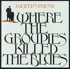 lucifer's friend:where the groupies killed the blues