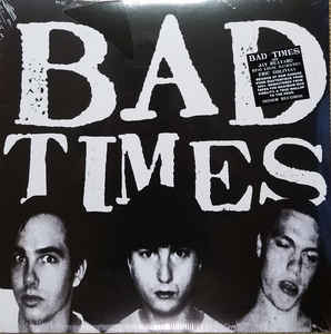 Bad Times: Streets Of Iron