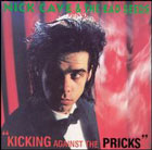 Nick Cave & The Bad Seeds:Kicking Against The Pricks