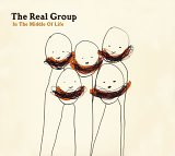 Real Group: In The Middle Of Life