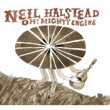 Halstead, Neil: Oh! Mighty Engine