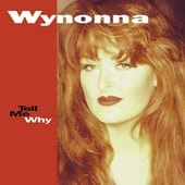 Wynonna:Tell Me Why