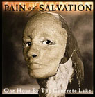 pain of salvation:One Hour by the Concrete Lake