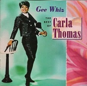 Carla Thomas: Gee Whiz: The Best Of Carla Thomas