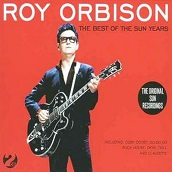 Roy Orbison:The Best Of The Sun Years