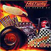Fastway:All fired up