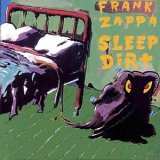 Frank Zappa:Sleep dirt