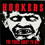 Hookers: For Those About To Rot
