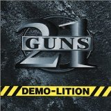 21 Guns:Demo-Lition