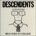 Descendents:Milo goes to colleges