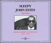Sleepy John Estes:The Blues - From Memphis To Chicago 1929-1941