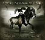 cd: A Pale Horse Named Death: And Hell Will Follow Me