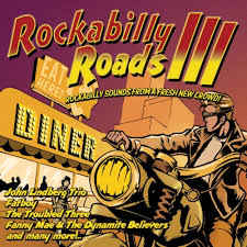 VA:Rockabilly Roads 3 - Rockabilly Sounds From A Fresh New Crowd!