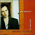 Jeff Buckley:Sketches For My Sweetheart The Drunk