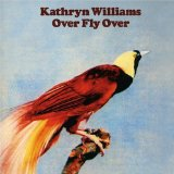 Williams, Kathryn: Over fly over