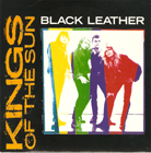 Kings Of The Sun:Black Leather