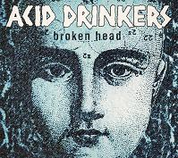 Acid Drinkers:Broken Head