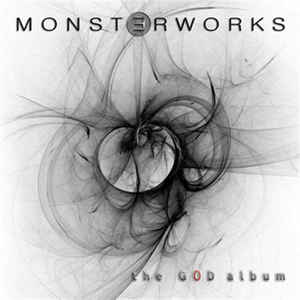 Monsterworks:The God Album