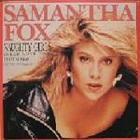 Samantha Fox:naughty girls (need love too)