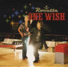 Roxette: One Wish