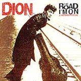 Dion:The Road I'm On: A Retrospective