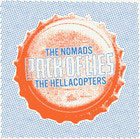 Hellacopters / Nomads: Pack Of Lies