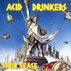 cd: Acid Drinkers: Strip Tease