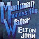 Elton John:Madman Across the Water
