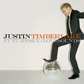 Justin Timberlake:Future Sex/Love Sounds