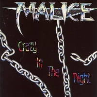 Malice: Crazy in the Night