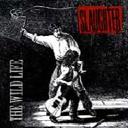 Slaughter:The Wild Life