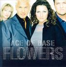 Ace Of Base:Flowers