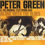 Peter Green:Alone with the blues