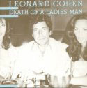 Leonard Cohen:Death Of A Ladies' Man