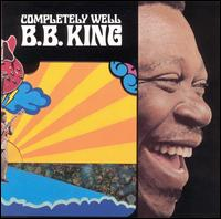 B.B. King:Completely Well