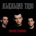 Alkaline Trio:From Here to Infirmary